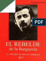 miguel enríquez el rebelde de la burguesía