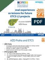 6.1_azd-praha_vladimir_kampik_160101-etcs_lessons_for_future_installations_v11.pdf