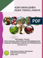 Pedoman Teknis Penyusunan Masterplan Pengembangan Kawasan Berbasis Komoditas Perkebunan Tahun 2016