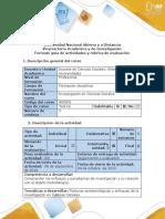 Guía de actividades y rúbrica de evaluación - Paso 2 - Analizar las posturas y enfoques epistemológicos en una situación problema.pdf