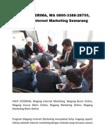 PASTI DITERIMA, WA 0895-3388-28755, Magang Internet Marketing Semarang