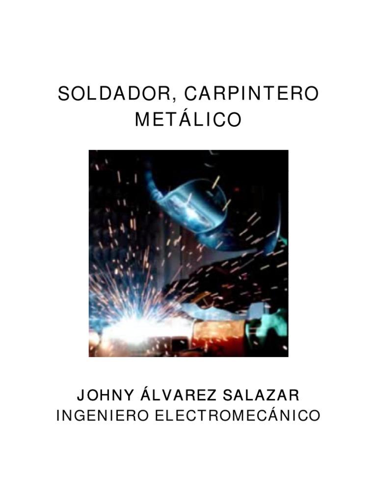 SOLDADOR,CARPINTERO_METALICO