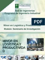 Seminario de Investigacion Minor en Logistica y Productividad 2P-2010 Parte I