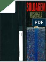 Soldagem Processo e Metalurgia (Livro)