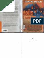 Braudel, Fernand. - El Mediterraneo El Espacio y La Historia [2009]