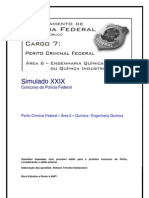 Simulado XXIX - Perito Criminal Federal - Área 6