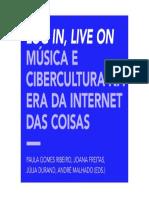 Gomes Ribeiro, Paula, Freitas, Joana, Durand, Júlia, Malhado, André (eds.). Log In, Live On