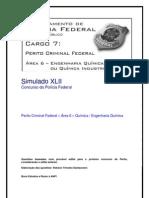 Simulado XLII - Perito Criminal Federal - Área 6