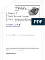 Simulado XLVII - Perito Criminal Federal - Área 6
