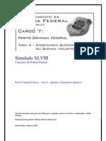 Simulado XLVIII - Perito Criminal Federal - Área 6