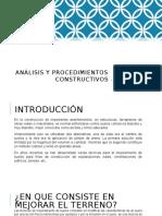 Análisis y Procedimientos Constructivos