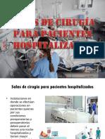 Salas de Cirugía Para Px Hospitalizados