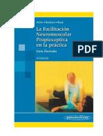 Facilitacion Neuromuscular Propioceptiva en La Practica..