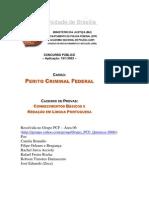 Perito Criminal Federal - CESPE - 2001 - Área 6 - Resolução Comentada