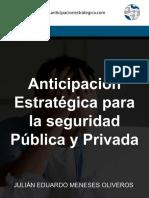 Anticipación Estratégica Para La Seguridad Publica y Privada