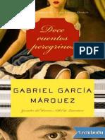 Doce cuentos peregrinos - Gabriel Garcia Marquez.pdf
