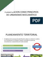 Expo 1.Planificacion Como Principios de Urbanismo Bioclimático