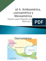 Actividad 4 Aridoamerica Oasisamerica y Mesoamerica