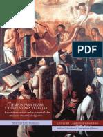 Tiempos Para Rezar y Tiempos Para Trabajar Cristianizacion de Las Comunidades Muiscas Durante El Siglo XVI