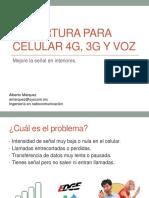 592-Cobertura Para Celular 4g, 3g y Voz
