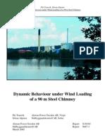 Dynamic Behaviour Under Wind Loading of Steel Chimney