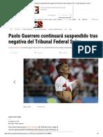 Paolo Guerrero Continuará Suspendido Tras Negativa Del Tribunal Federal Suizo _ Foto 1 de 4 _ Deportes _ Trome