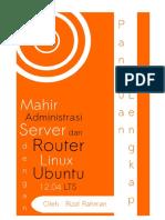 Mahir Administrasi Server Dan Router Dengan Linux Ubuntu Server 12.04 LTS