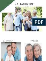 1 – B FAMILY LIFE.pptx