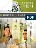 Biotechnology 101 Greenwood, 2006)
