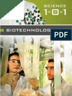 Biotechnology 101 Greenwood, 2006)