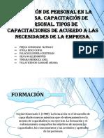 Formación de Personal en La Empresa. Capacitación de Personal. Tipos de Capacitaciones de Acuerdo a Las Necesidades de La Empresa.