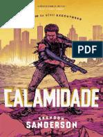 Calamidade - Executores - Livro 3 - Brandon Sanderson