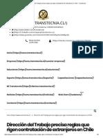 Dirección Del Trabajo Precisa Reglas Que Rigen Contratación de Extranjeros en Chile - Transtecnia