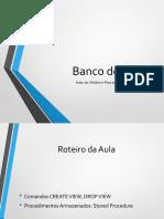 Banco de Dados Aula 10 Visões e Stored Procedure