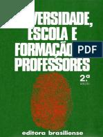 Universidade, Escola e Formação de Professores - Denice Bárbara Catani