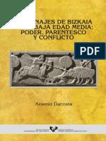 Arsenio DACOSTA, Los Linajes de Bizkaia en La Baja Edad Media, Poder, Parentesco y Conflicto