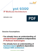 BRKARC-3322 - Catalyst 6500 IP Multicast Architecture (2011 Las Vegas)