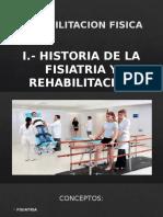HISTORIA DE LA FISIATRIA Y REHABILITACION.pptx