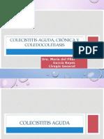 Colecistitis Aguda Cronica y Coledocolitiasis Dra. Maria Garcia