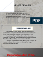 #Proses Kemederkaan Tanah Melayu.