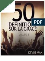 50 Définitions Sur La Grâce Tome1
