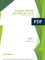 Pembangunan Gedung Kcu Bank Bca Kuta