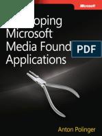 Developing Microsoft Media Foundation Applications