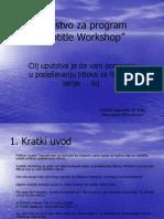 """Uputstvo za program """"Subtitle Workshop"""""""