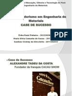 Apresentação Case de Sucesso_CACAU SHOW