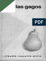 ROQUETTE-PINTO Claudia - Os Dias Gagos