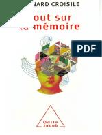 Tout Sur La Memoire - Bernard Croisile