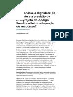 A Distanásia, A Dignidade Do Paciente e a Previsão Do Anteprojeto Do Aódigo Penal Brasileiro - Adequação Ou Retrocesso