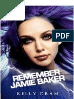 3. Remember Jamie Baker (en Español)