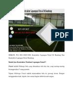 PALING TERPERCAYA, Kontraktor Lapangan Futsal Di Bandung,WA 0821-8620-5040